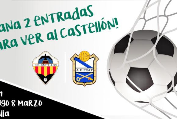 SORTEO de 10 entradas partido CD Castellón VS AE Prat