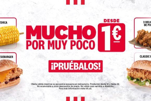 Mucho por muy poco desde 1€ en KFC.